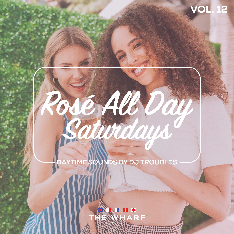 Rosé All Day Saturdays